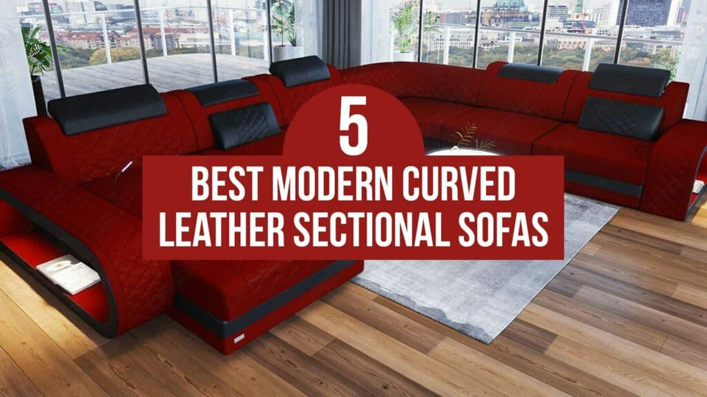 5 Best Modern Curved Leather Sectional, Modern Curved Leather Sectional Sofa