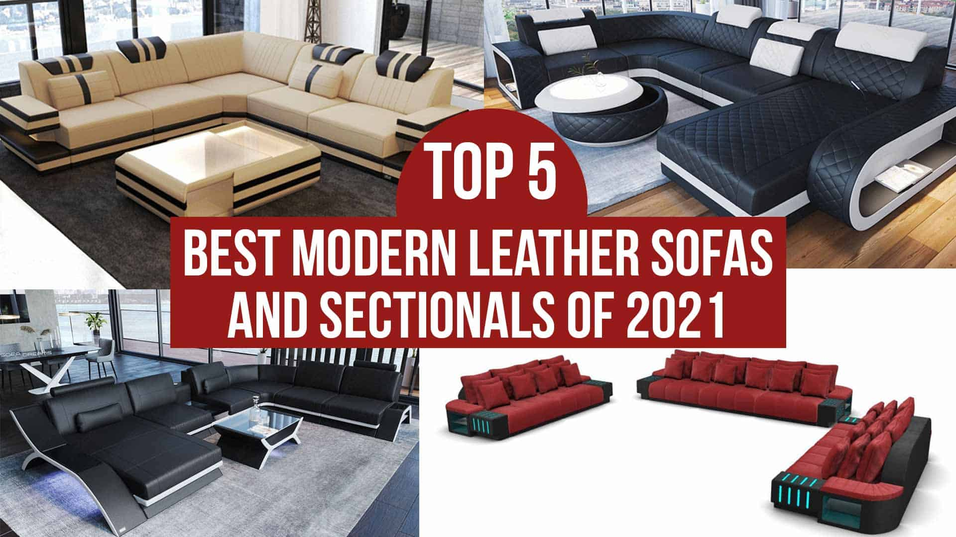 Top 5 Best Modern Leather Sofas and Sectionals of 2021