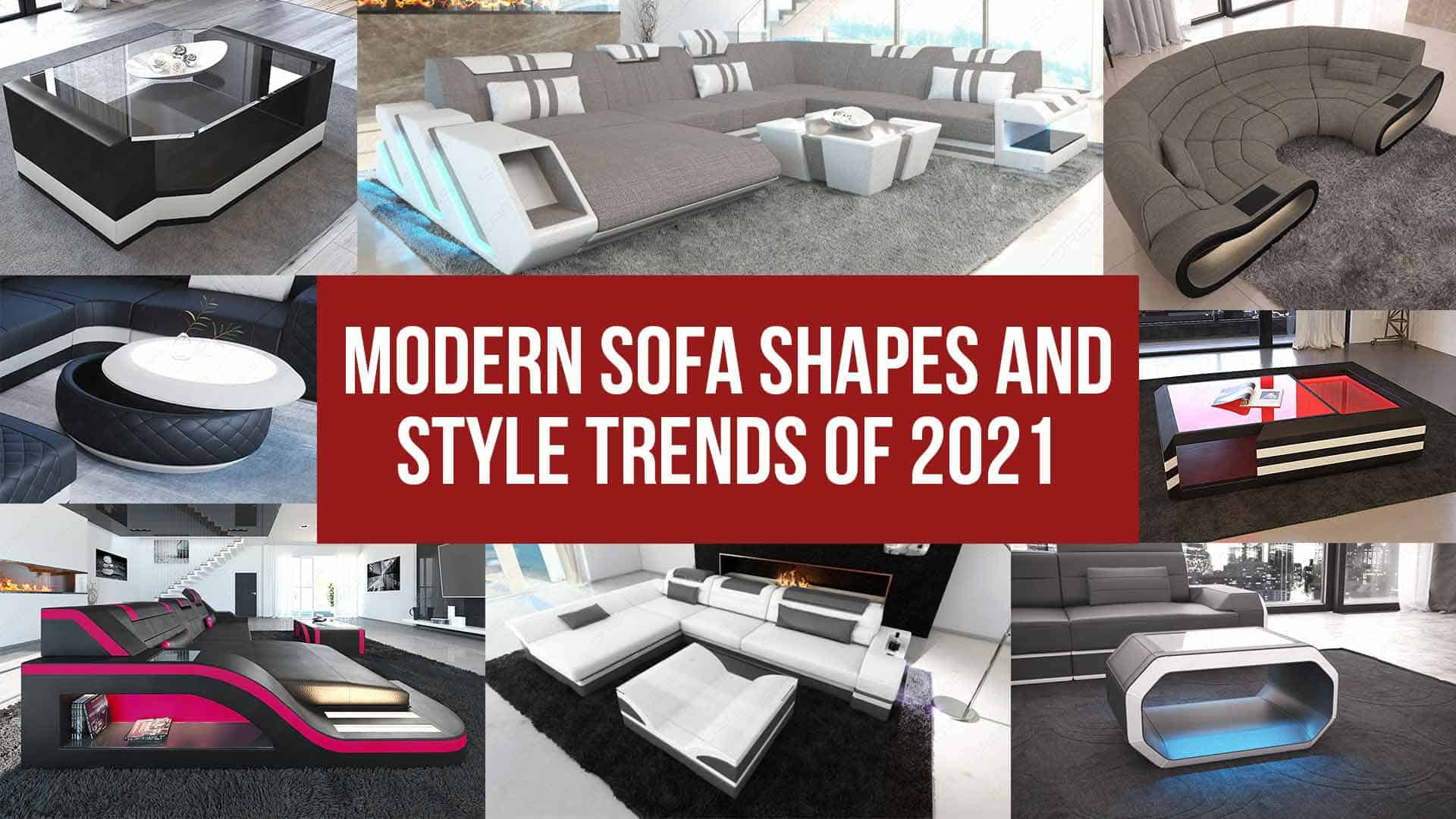Modern Sofa Shapes and Style Trends of 2021